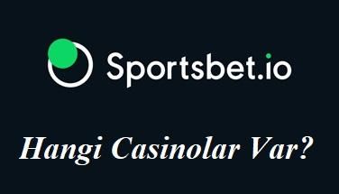 Sportsbet Hangi Casinolar Var?